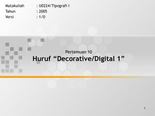 "Pertemuan 10 Huruf ""Decorative/Digital 1"""