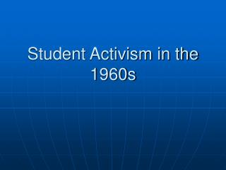 Student Activism in the 1960s