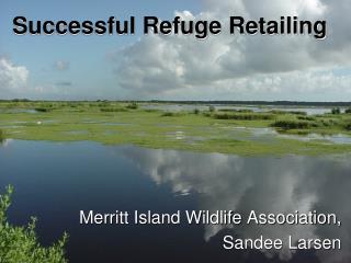 Successful Refuge Retailing
