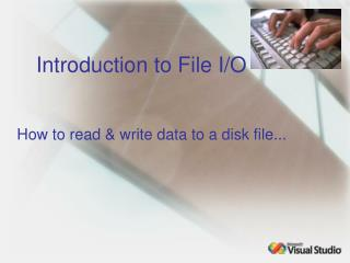 Introduction to File I/O
