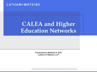 CALEA and Higher Education Networks