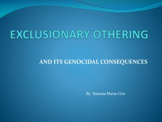 EXCLUSIONARY OTHERING