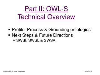 Part II: OWL-S Technical Overview