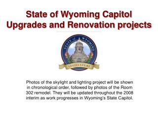 State of Wyoming Capitol  Upgrades and Renovation projects