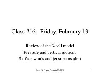Class 16:  Friday, February 13