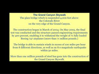 The Grand Canyon Skywalk The glass bridge which is suspended 4,000 feet above  the Colorado River on the very edge of th