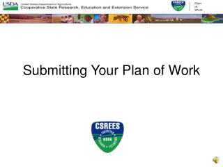 Submitting Your Plan of Work