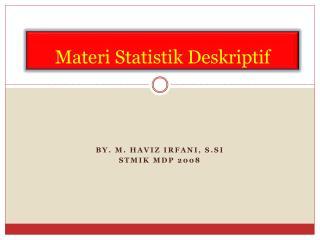 Materi Statistik Deskriptif