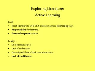 Exploring Literature:  Active Learning