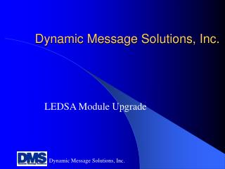 Dynamic Message Solutions, Inc.