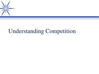 Understanding Competition