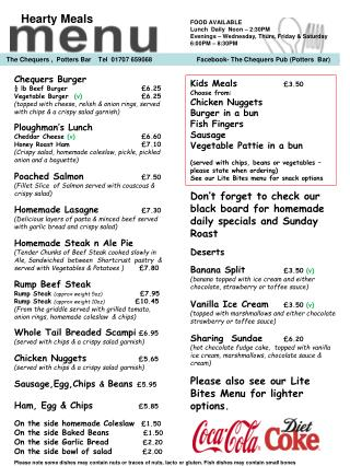 Chequers Burger ¼  lb  Beef Burger 	             £ 6.25 Vegetable  Burger  (v)   £ 6.25