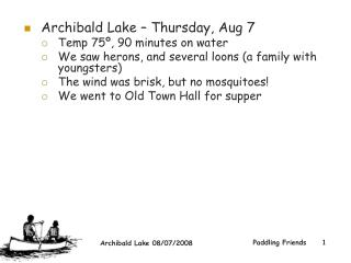 Archibald Lake – Thursday, Aug 7  Temp 75º, 90 minutes on water