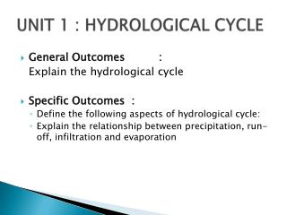 UNIT 1 : HYDROLOGICAL CYCLE