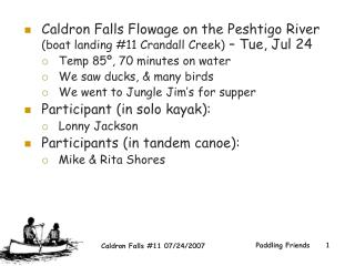 Caldron Falls Flowage on the Peshtigo River  (boat landing #11 Crandall Creek)  – Tue, Jul 24