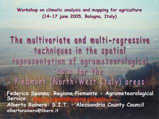 Workshop on climatic analysis and mapping for agriculture  (14-17 june 2005, Bologna, Italy)