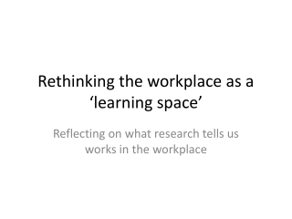 ES Informal Learning Spaces: A Study of Use