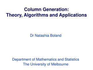 Column Generation: Theory, Algorithms and Applications