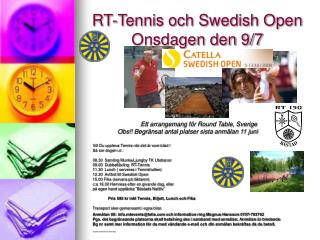RT-Tennis och Swedish Open Onsdagen den 9/7