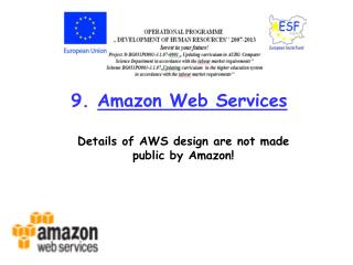 9.  Amazon Web Services