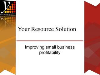 Your Resource Solution