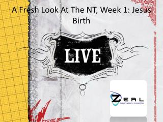 A Fresh Look At The NT, Week 1: Jesus Birth