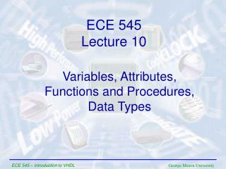 Variables,  Attributes, Functions and Procedures, Data Types