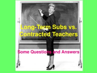 Long-Term Subs vs. Contracted Teachers