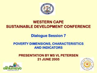 WESTERN CAPE SUSTAINABLE DEVELOPMENT CONFERENCE Dialogue Session 7