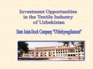 Investment Opportunities  in the Textile Industry  of Uzbekistan