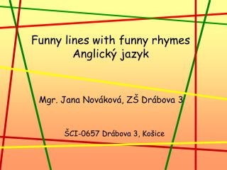 Funny lines with funny rhymes Anglický jazyk