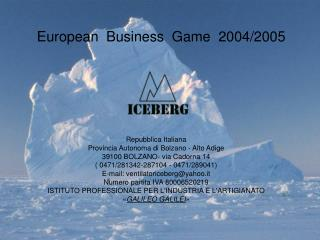 European  Business  Game  2004/2005