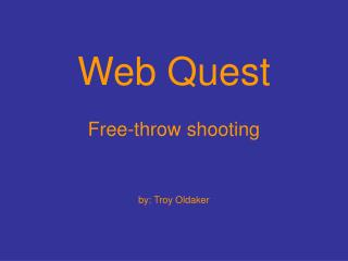 Web Quest Free-throw shooting