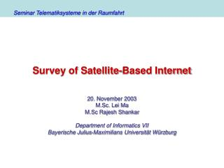 Survey of Satellite-Based Internet