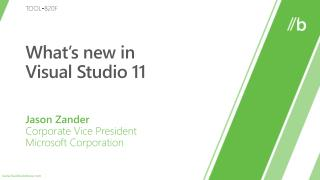 What's new in  Visual Studio 11