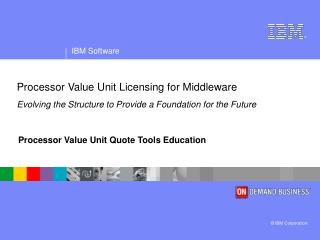Processor Value Unit Quote Tools Education