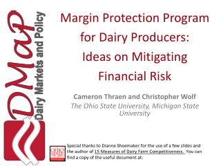 Margin Protection Program for Dairy Producers: Ideas on Mitigating  Financial  Risk