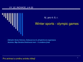 Aj  pro 4.-5. r. Winter sports - olympic games