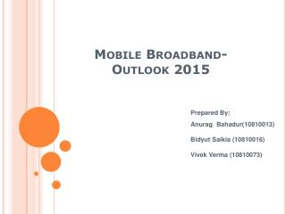 Mobile Broadband- Outlook 2015