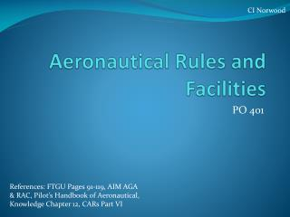 Aeronautical Rules and Facilities
