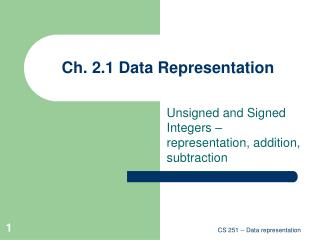 Ch. 2.1 Data Representation