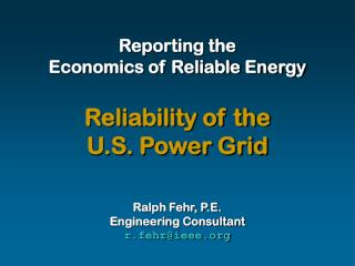 Reporting the Economics of Reliable Energy