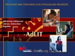 REACHING AND TEACHING OUR STRUGGLING READERS