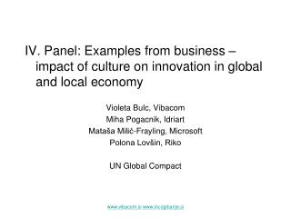 IV. Panel: Examples from business – impact of culture on innovation in global and local economy