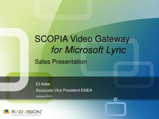 SCOPIA Video Gateway  for Microsoft Lync