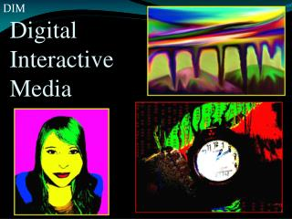 Digital  Interactive Media