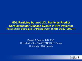 HDL Particles but not LDL Particles Predict  Cardiovascular Disease Events in HIV Patients: Results from Strategies for