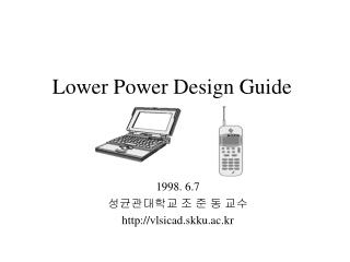 Lower Power Design Guide