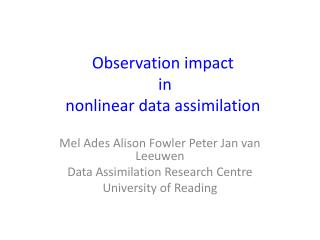 Observation impact  in  nonlinear data assimilation