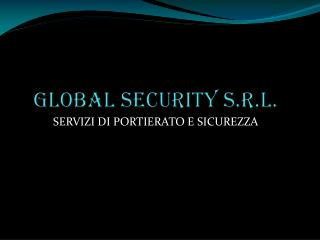 GLOBAL SECURITY S.R.L.